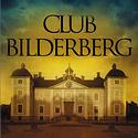 "Post thumbnail of Club Bilderberg: Esta semana se reúnen ""los amos del mundo"""