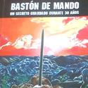 """Post thumbnail of CONCURSO: """"Bastón de Mando: Un secreto guardado durante 30 años"""""""